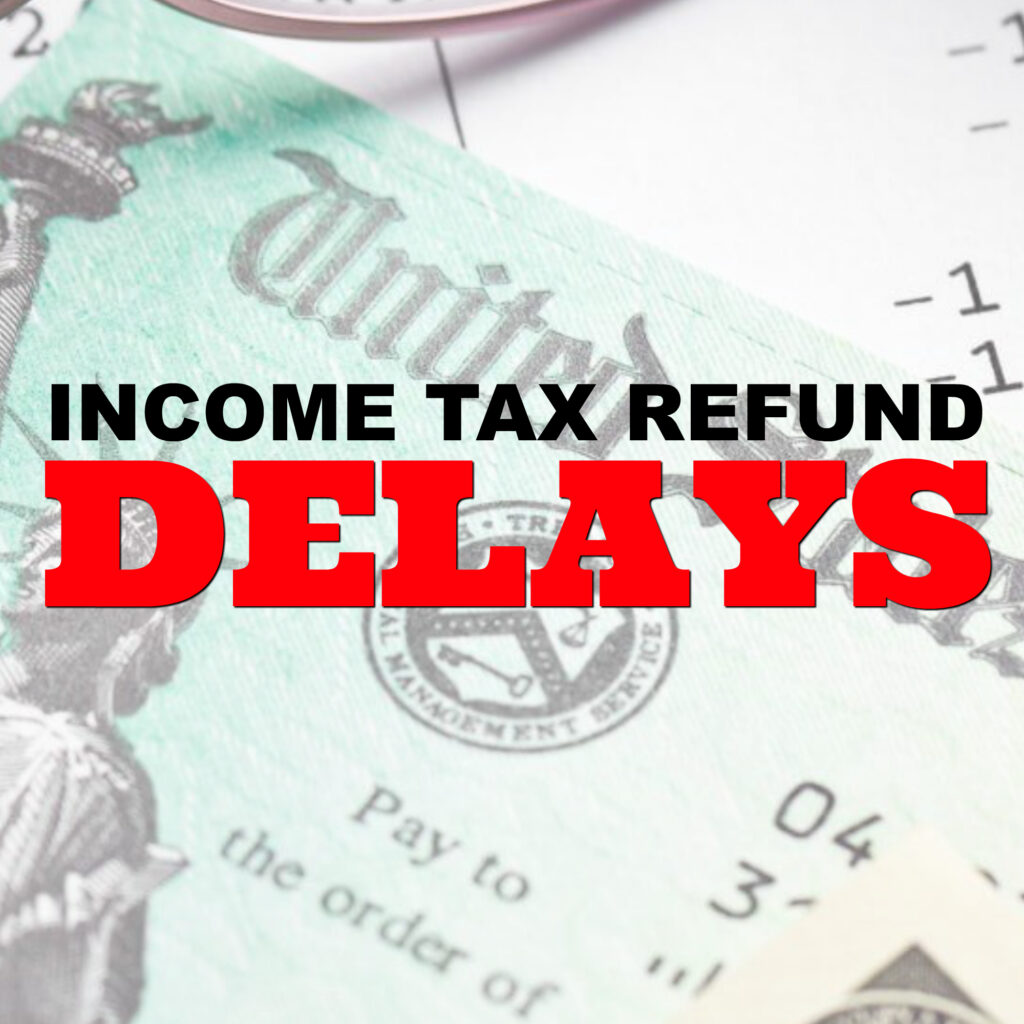 Delays In refund