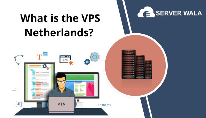 VPS Netherlands
